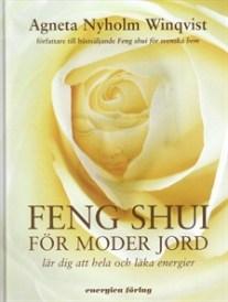 feng-shui-for-moder-jord-lar-dig-att-hela-och-laka-energie